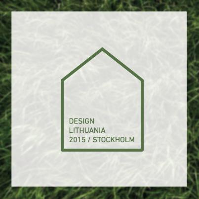 DESIGN LITHUANIA 2015   STOCKHOLM