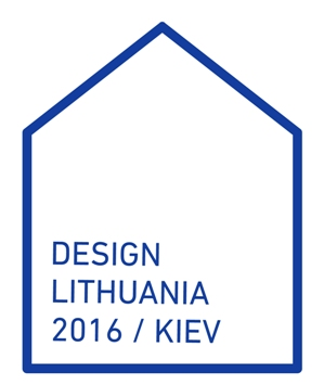 DESIGN LITHUANIA 2016 | KIJEVAS