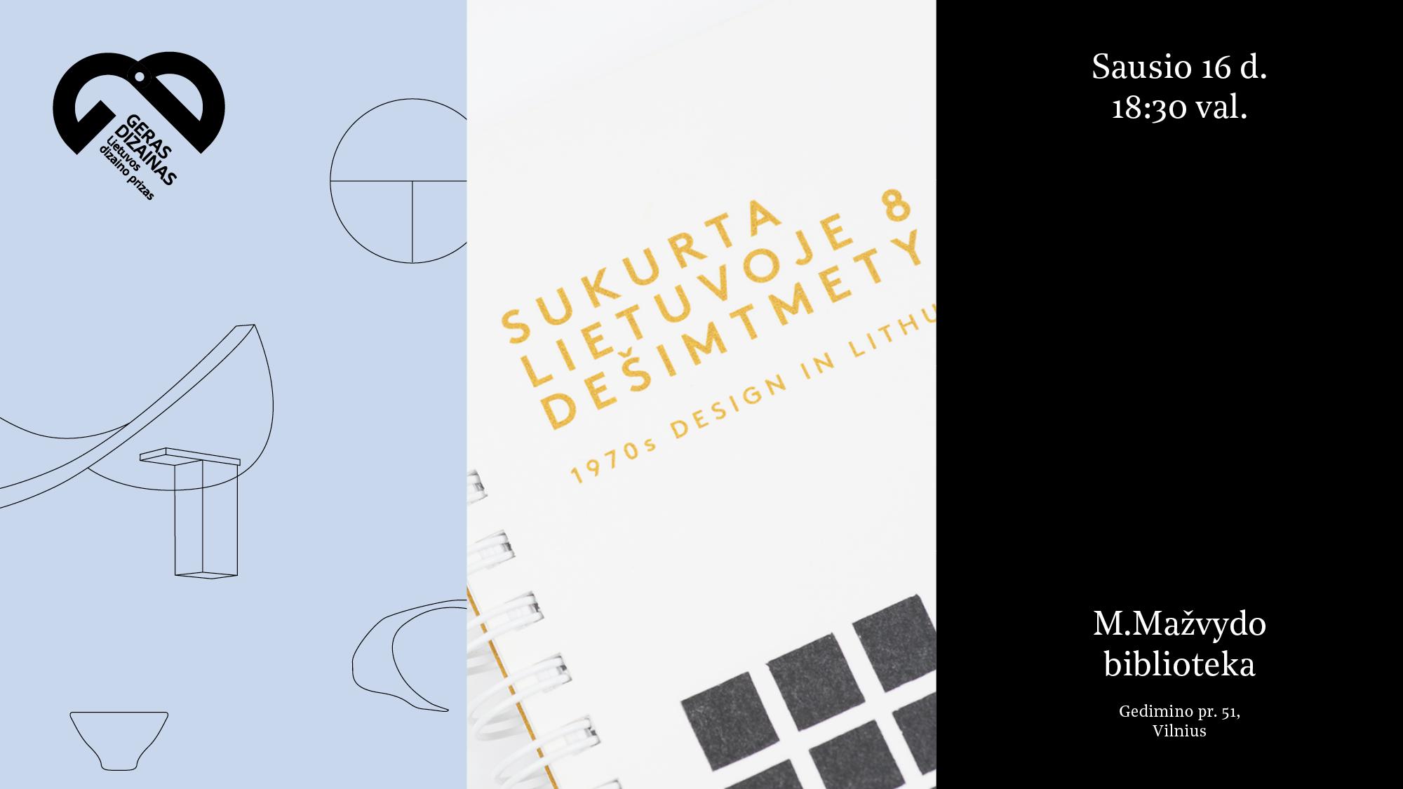 """""""Geras dizainas"""" + """"Dizaino fondas"""": naujų leidinių pristatymas"""