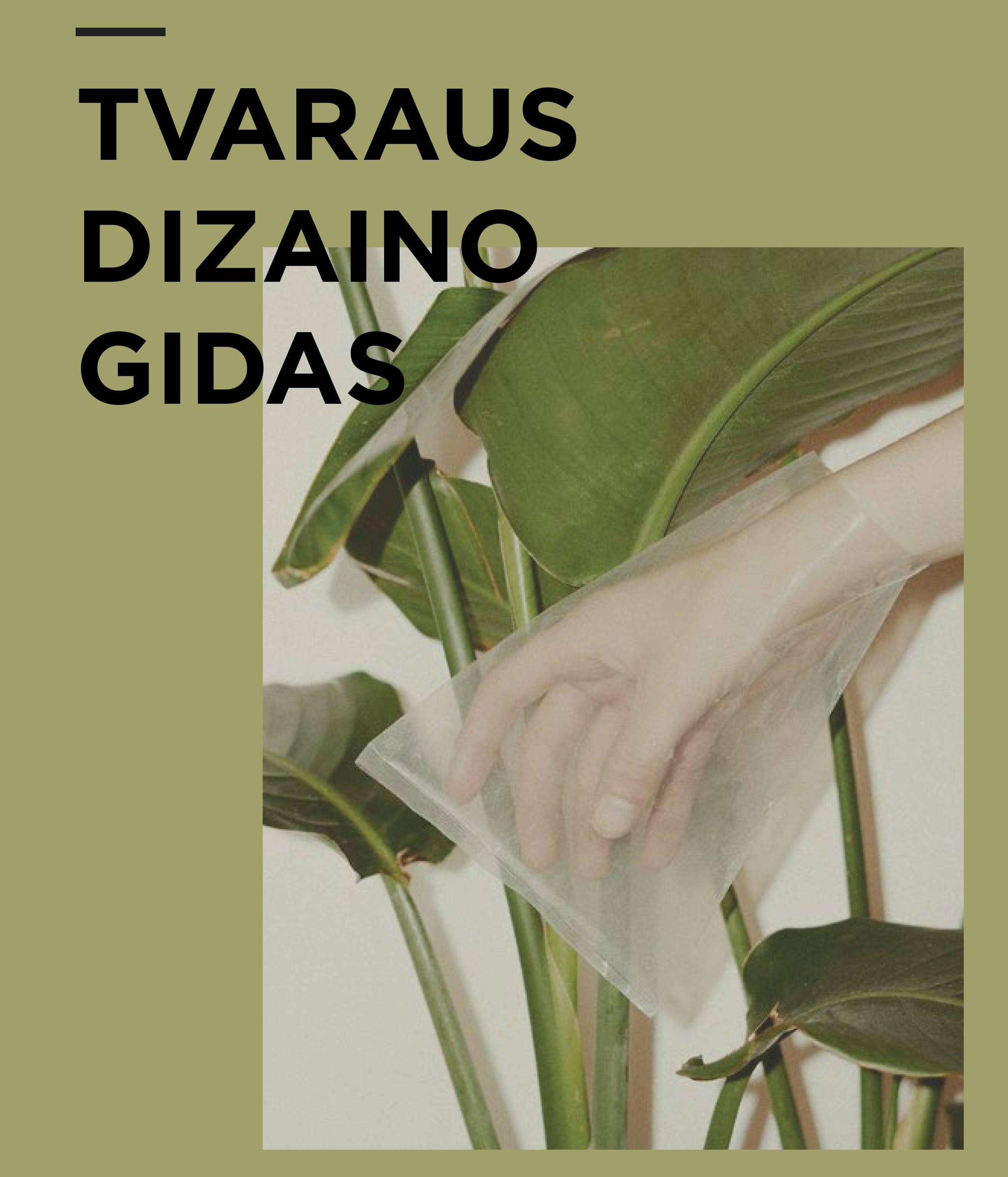 TVARAUS DIZAINO GIDAS