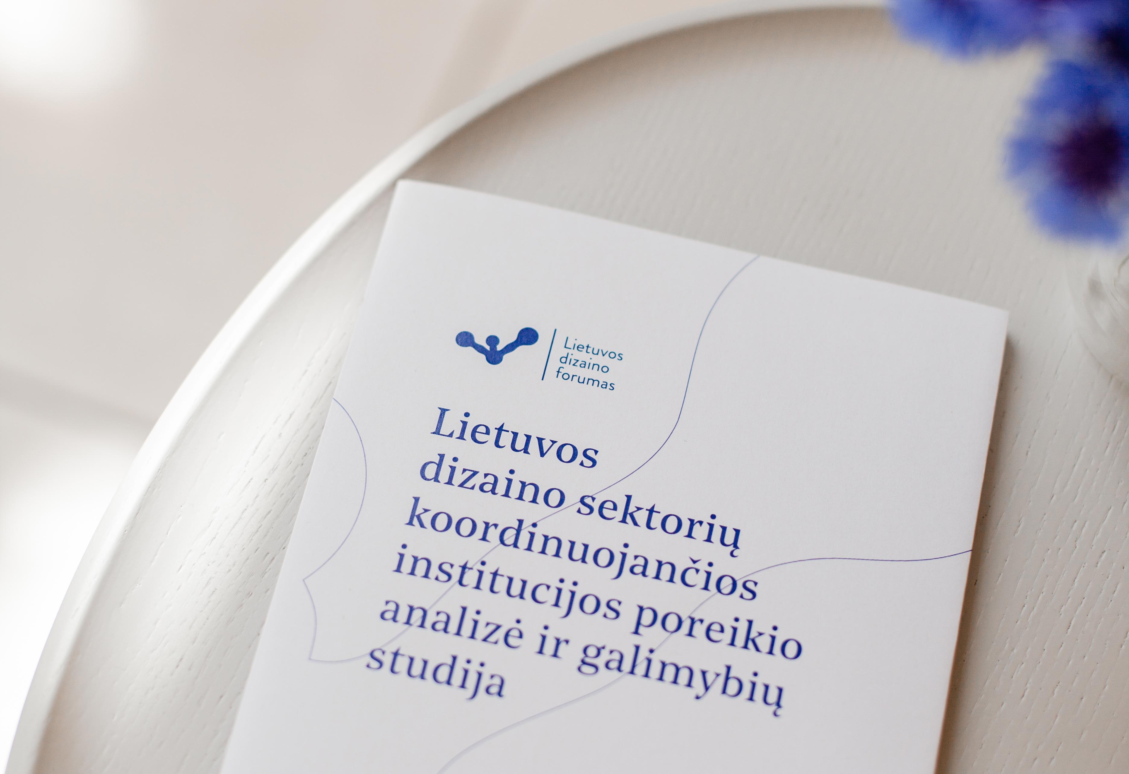 Lietuvos dizaino sektorių koordinuojančios institucijos poreikio analizė ir galimybių studija