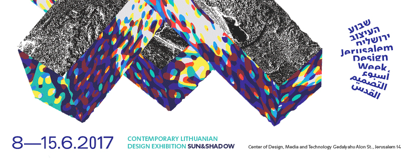 Lithuanian design at Jerusalem Design Week | June 8-15, 2017